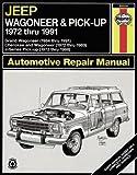 Jeep Wagoneer/J Series, '72'91 (Haynes Repair Manuals)