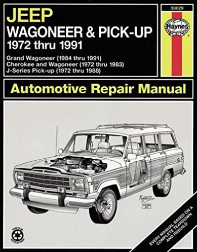 jeep wagoneer j series 72 91 haynes repair manuals haynes rh amazon com 1978 Jeep Wagoneer 1988 jeep grand wagoneer owners manual filetype pdf