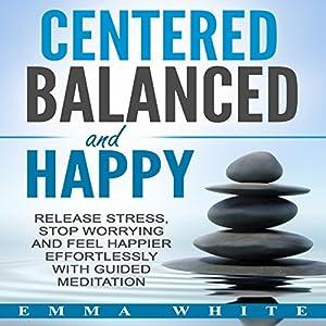 Centered, Balanced and Happy Speech