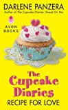 The Cupcake Diaries: Recipe for Love, Darlene Panzera, 0062242695