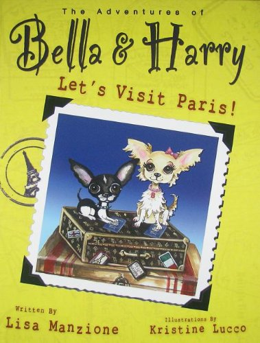 Read Online Let's Visit Paris! (The Adventures of Bella & Harry) pdf epub