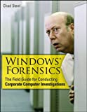 Windows Forensics, Chad Steel, 0470038624