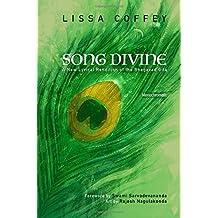 Song Divine: Monochromatic: A New Lyrical Rendition of the Bhagavad Gita