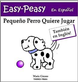 Pequeño Perro Quiere Jugar (En Español E Inglés) (Easy-Peasy En