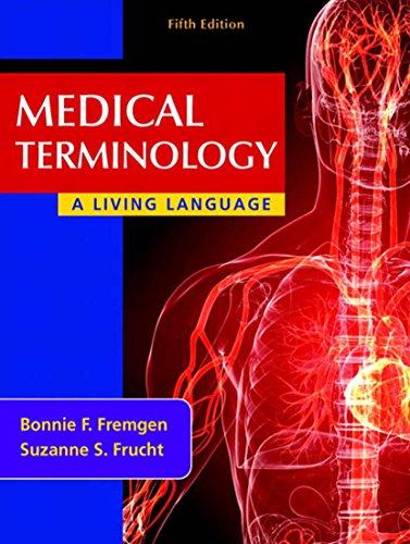 Medical Terminology: A Living Language (5th Edition) Pdf