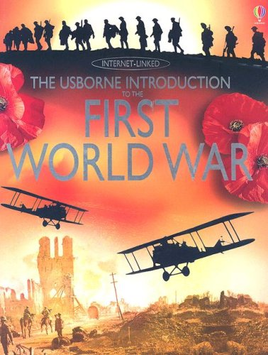 Download The Usborne Introduction to the First World War (Usborne Internet-Linked Introduction To...) pdf epub
