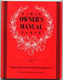 The Owners Manual, Linda Ford and Beth Goodman, 0963491903