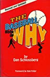 The Baseball Book of Why, Dan Schlossberg, 0824603575