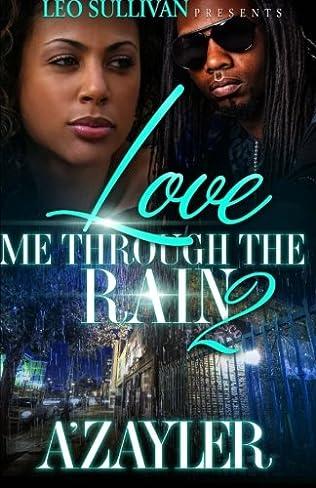 book cover of Love Me Through The Rain 2