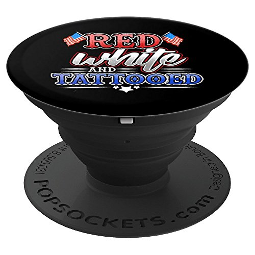 Price comparison product image 4th of July Red White and Tattooed Tattoo Ink Inked America - PopSockets Grip and Stand for Phones and Tablets