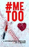 #METOO: A Supernatural Thriller