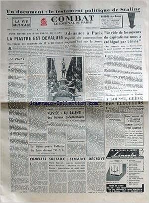 Téléchargement gratuit d\'ebook COMBAT [No 2753] du 11/05/1953 - LE TESTAMENT POLITIQUE DE STALINE - LA PIASTRE EST DEVALUEE - ADENAUER A PARIS - A SOUSSE EN TUNISIE - GREVE DES ELECTEURS - LE SIAM PORTE L'AFFAIRE DU LAOS DEVANT L'ONU - CONFLITS SOCIAUX.