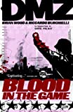Blood in the Game, Brian Wood, 1401221300