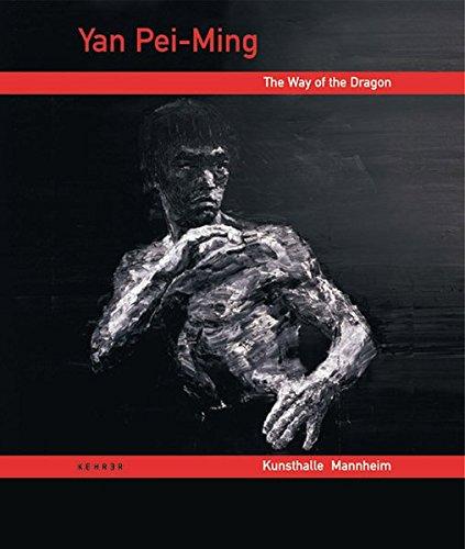 Yan Pei-Ming: The Way of the Dragon (German Edition) PDF