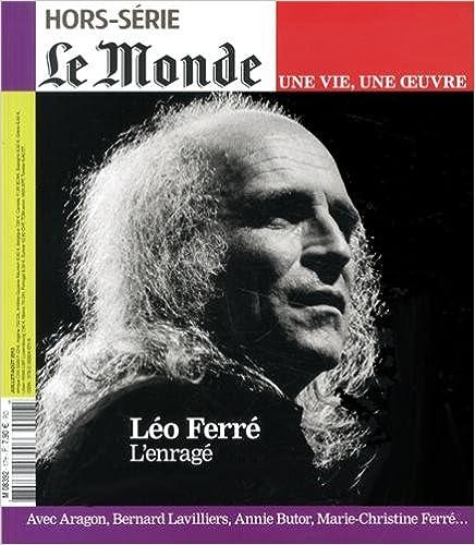 Téléchargement Le Monde, Hors-série : Léo Ferré, l'enragé pdf, epub