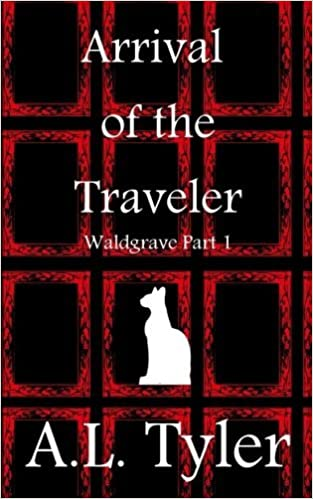 Book Arrival of the Traveler: Waldgrave by A. L. Tyler (2011-10-20)