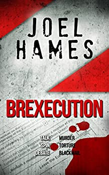 Brexecution by [Hames, Joel]