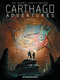 Carthago adventures, tome 3 : Aipaloovik par Bec