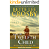 The Twelfth Child: Memory House Collection (The Serendipity Series Book 1)