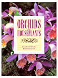 Orchids As Houseplants, Brian Rittershausen, 0706367642