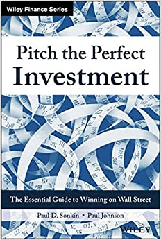 image for Pitch the Perfect Investment: The Essential Guide to Winning on Wall Street (Wiley Finance)