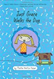 Just Grace Walks the Dog (The Just Grace Series)