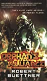 Orphan's Alliance, Robert Buettner, 0316001740