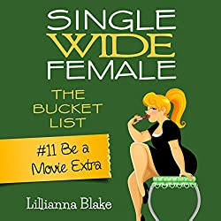 Be a Movie Extra: Single Wide Female