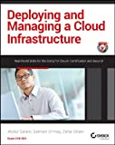 Deploying and Managing a Cloud Infrastructure : Real World Skills for the CompTIA Cloud+ Certification and Beyond: CV0-001, Salam, Abdul and Ul Haq, Salman, 1118875109