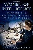 Women of Intelligence, Christine Halsall, 0752464779