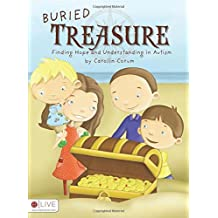 Buried Treasure: Finding Hope and Understanding in Autism