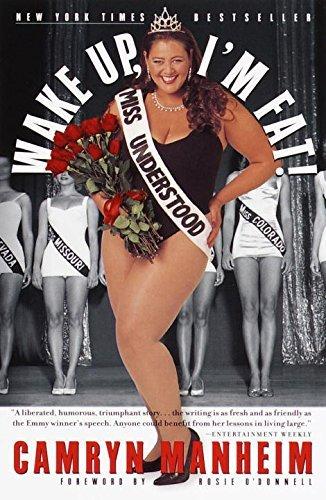 Wake Up, I'm Fat! by Camryn Manheim (10-Jun-2000) Paperback