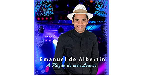 DE CD BAIXAR EMANUEL ALBERTIN