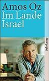 Im Lande Israel: Herbst 1982 (suhrkamp taschenbuch)