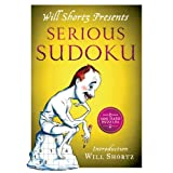 Will Shortz Presents Serious Sudoku: 200 Hard Puzzles