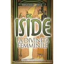 Iside  La divinità femminile (Italian Edition)