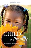 Child of Promise, Debbi Migit, 1604628847