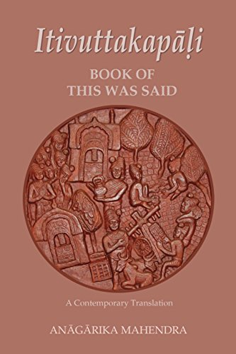 Itivuttaka - Book of This Was Said: Free Download on May 31, June 15 and 30, July 15 and August 15