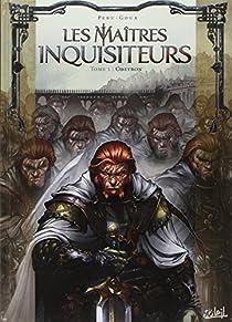 Les Maîtres Inquisiteurs, tome 1 : Obeyron par Peru