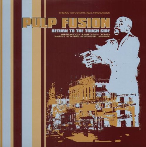 Pulp Fusion Vol. 2: Return to the Tough Side by Harmless Recordings