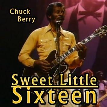 Amazon | Sweet Little Sixteen | Chuck Berry | 輸入盤 | 音楽