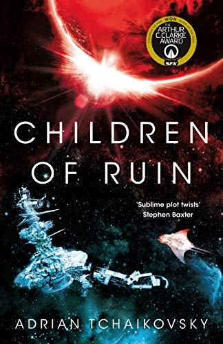 Children of Ruin (The Children of Time Novels) por Adrian Tchaikovsky