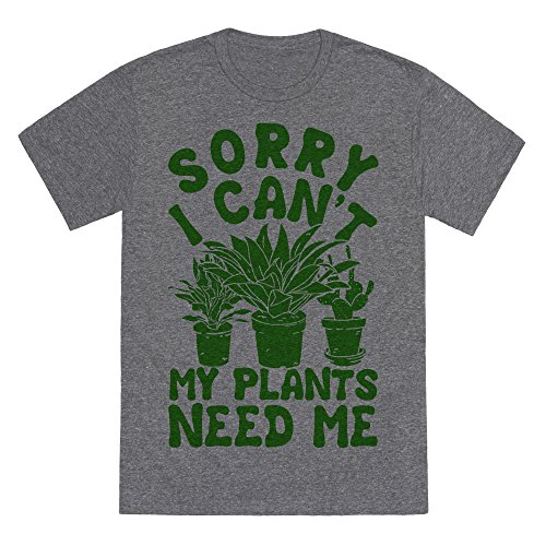 Sorry I Cant My Plants Need Me Heathered Gray Medium Mens Unisex Fitted Triblend Tee By Lookhuman