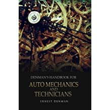 Denman's Handbook for Auto Mechanics and Technicians