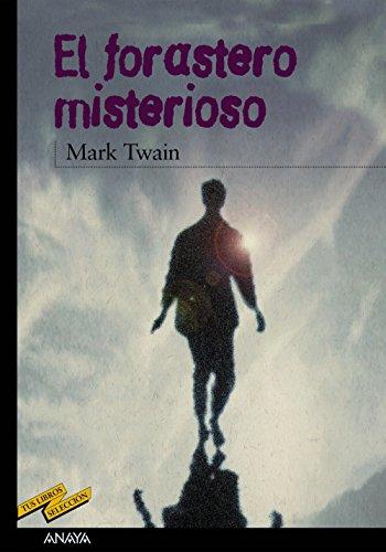 El forastero misterioso / The Mysterious Stranger