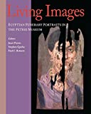 img - for Living Images: Egyptian Funerary Portraits in the Petrie Museum (UCL Institute of Archaeology Publications) book / textbook / text book