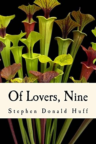 - Of Lovers, Nine: A Tapestry of Twisted Threads in Folio (Volume 1)