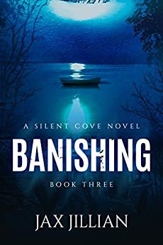 Banishing (Silent Cove Book 3) by [Jillian, Jax, Hall, Deanndra, Parks, Anne L.]