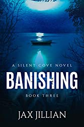 Banishing (Silent Cove Book 3)