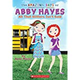 Amazing Days of Abby Hayes #19: All That Glitters Isn't Gold